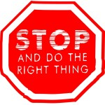 Stop-Do-Right-Thing