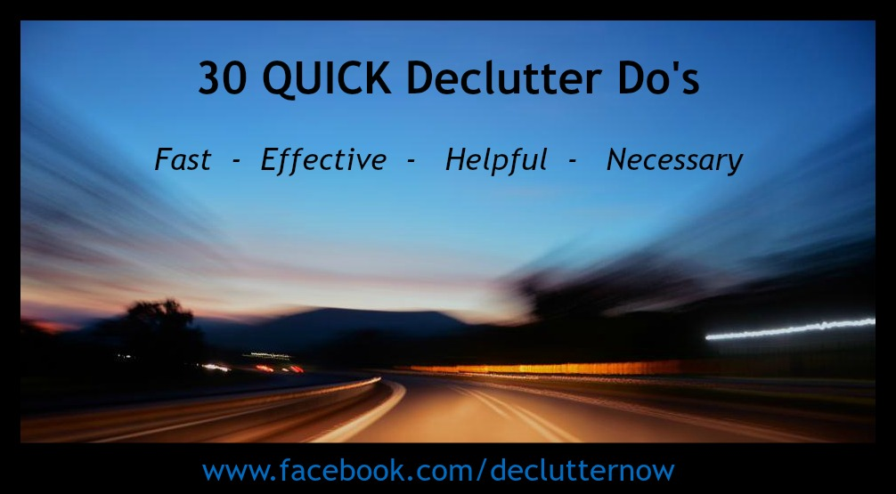 30 Quick Declutter Do's - blog pic